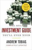 Andrew Tobias The Only Investment Guide You'll Ever Need