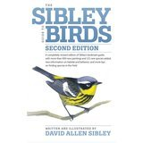 David Allen Sibley The Sibley Guide to Birds